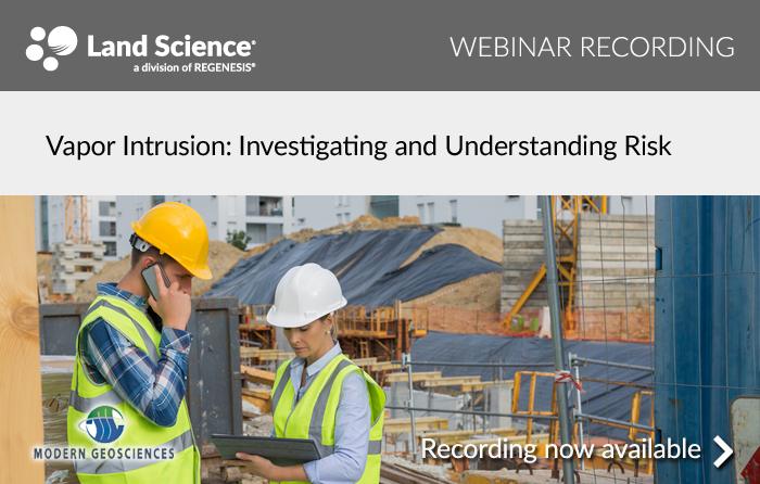 Vapor Intrusion: Investigating and Understanding Risk
